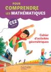 Pour comprendre les mathématiques CE2 - Cahier d'activités géométriques - Ed. 2015