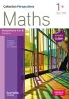 Perspectives Maths 1re Bac Pro Industriel (A et B) - Livre élève - Ed. 2015