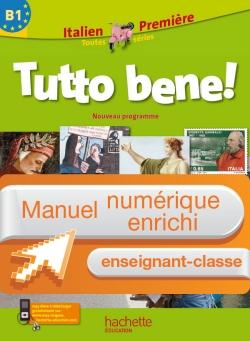 Manuel numérique Tutto bene Italien 1re Edition 2011 - Licence enseignant-classe