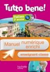 Manuel numérique italien Tutto bene! 2e année - Licence enseignant-classe - Edition 2014