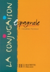 La Conjugaison espagnole - Edition 1999
