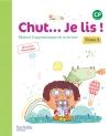 Chut... Je lis ! Méthode de lecture CP - Livre élève Tome 2 - Ed. 2016