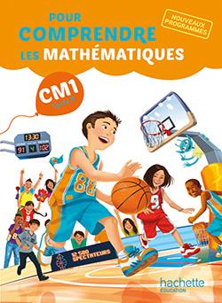 Pour comprendre les mathématiques CM1 - Livre élève - Ed. 2016