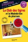 Le Club des tigres et la Malédiction du pharaon