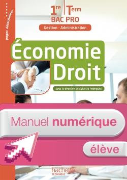 Économie - Droit 1re et Terminale Bac Pro (GA) - Manuel numérique élève simple Ed. 2016