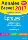 Annales Brevet 2017 Maths, physique-chimie, SVT et technologie 3ème