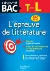 Objectif Bac - Epreuve De Littérature T L 2017