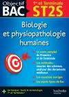 Objectif Bac - Biologie et physiopathologie humaines 1re et Term ST2S