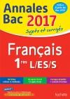Annales Bac 2017 - Français 1ères