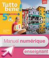Manuel numérique Tutto bene! italien cycle 4 / 5e LV2 - Licence enseignant - éd. 2016
