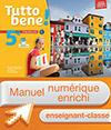 Manuel numérique Tutto bene! italien cycle 4 / 5e LV2 - Licence enrichie enseignant - éd. 2016