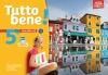 Tutto bene italien cycle 4 / 5e LV2 - Livre de l'élève - éd. 2016