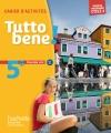 Tutto bene! italien cycle 4 / 5e LV2 - Cahier d'activités - éd. 2016