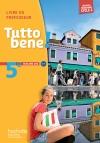 Tutto bene! italien cycle 4 / 5e LV2 - Livre du professeur - éd. 2016