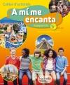 A mi me encanta espagnol cycle 4 / 5e LV2 - Cahier d'activités - éd. 2016