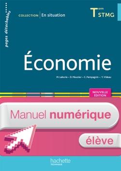 En situation Économie Terminale STMG - Manuel numérique élève simple Éd. 2016