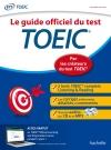 Le guide officiel du Test TOEIC
