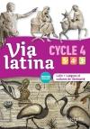 Via latina Latin langues et cultures de l'Antiquité 5e 4e 3e (CYCLE 4) Livre élève Ed. 2017