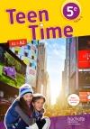 Teen Time anglais cycle 4 / 5e - Livre élève - éd. 2017
