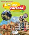 A mi me encanta espagnol cycle 4 / 3e LV2 - Cahier d'activités - éd. 2017
