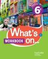 What's on... anglais cycle 3 / 6e - Workbook - éd. 2017