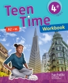 Teen Time anglais cycle 4 / 4e - Workbook - éd. 2017