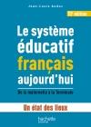 Le système éducatif français aujourd'hui