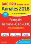 Annales Bac - 2018 Histoire Géo Français Bac Pro