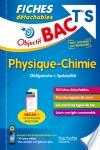 Objectif Bac Fiches Detachables Physique-Chimie Term S