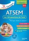 Concours 2018 ATSEM - 100 questions/réponses pour l'oral