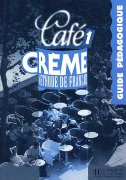 Café Crème 1 - Guide pédagogique