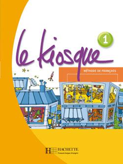 Le Kiosque 1 - Livre de l'élève
