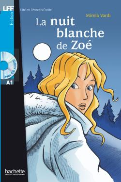 La Nuit blanche de Zo + CD audio (A1)