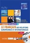 Objectif Diplomatie 1 - Livre de l'élève + CD audio
