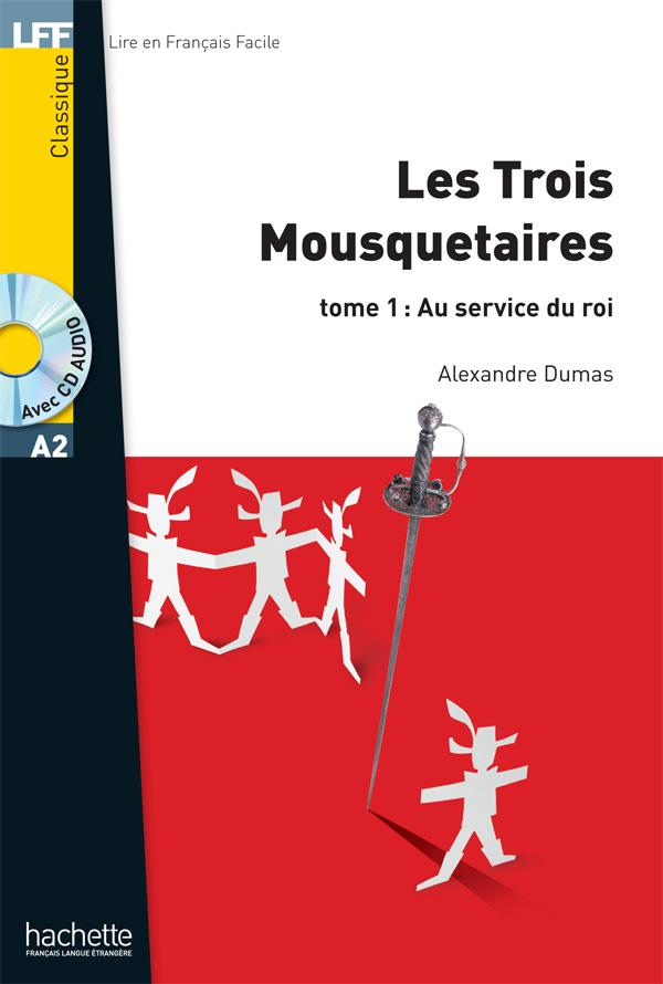 LFF A2 - Les Trois mousquetaires - Tome 1 (ebook)