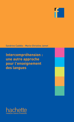 Collection F - L'Intercompréhension : une autre approche pour l'enseignement des langues