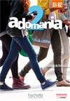 Adomania 2 : Livre de l'élève + DVD-ROM