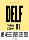 DELF B1 Scolaire et Junior Nouvelle Edition + DVD ROM