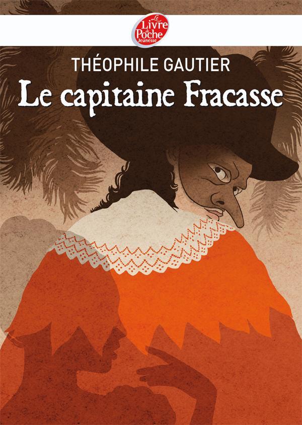 Le capitaine Fracasse - Texte abrégé