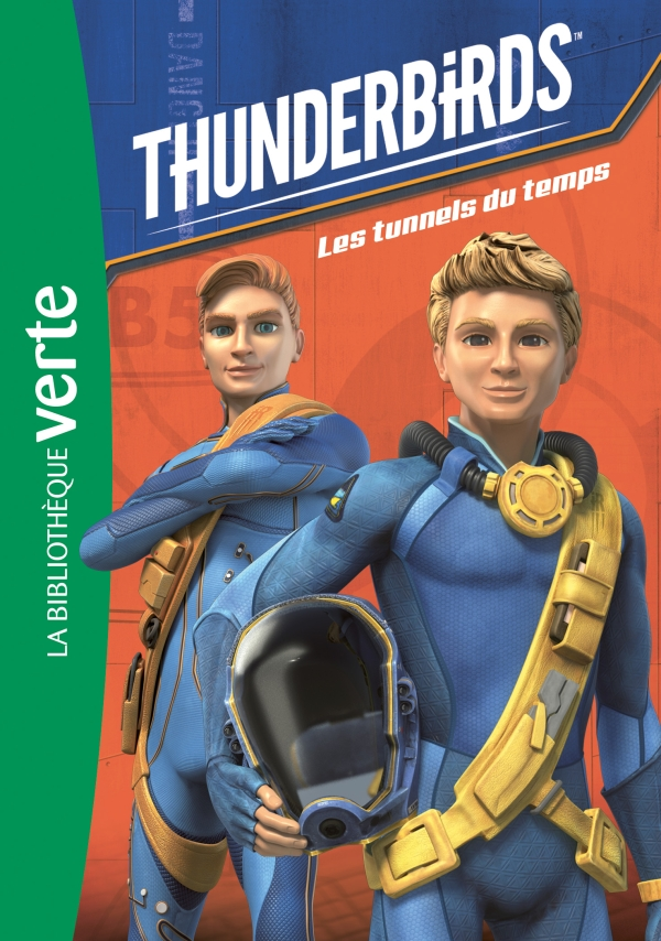 Thunderbirds 05 - Les tunnels du temps