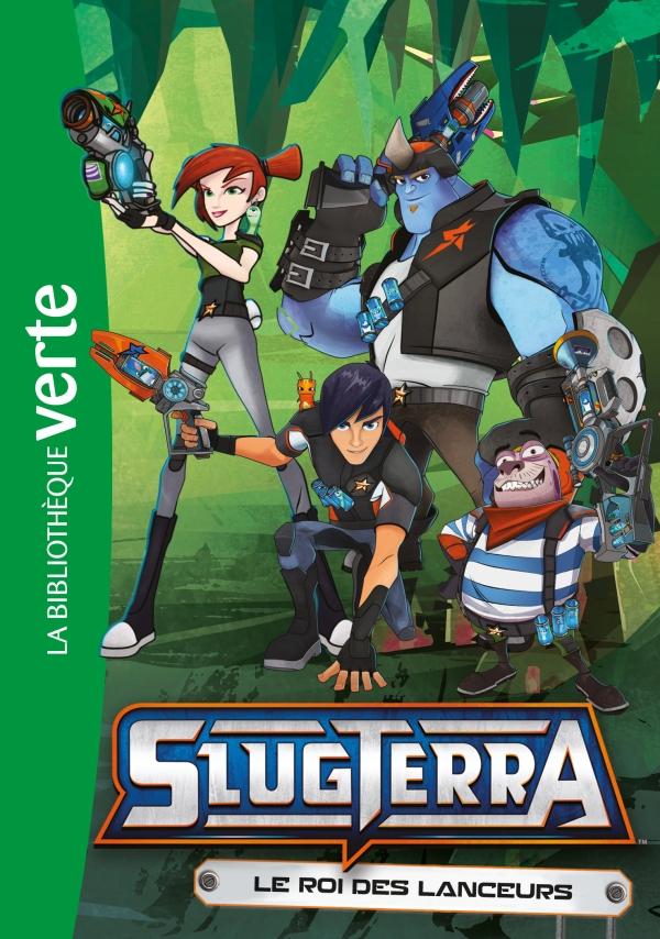 Slugterra 12 - Le roi des lanceurs
