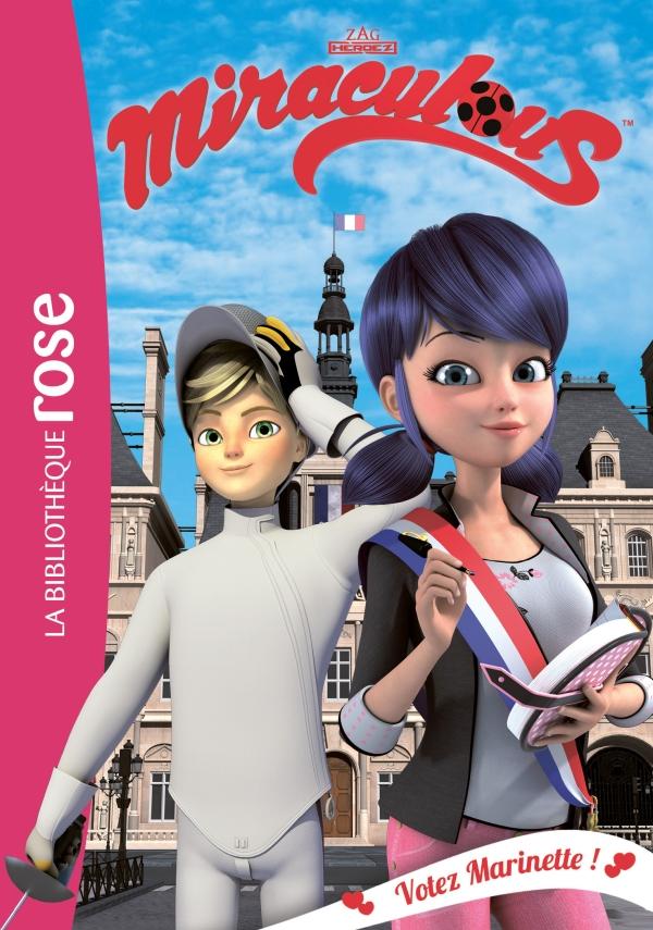 Miraculous 09 - Votez Marinette !