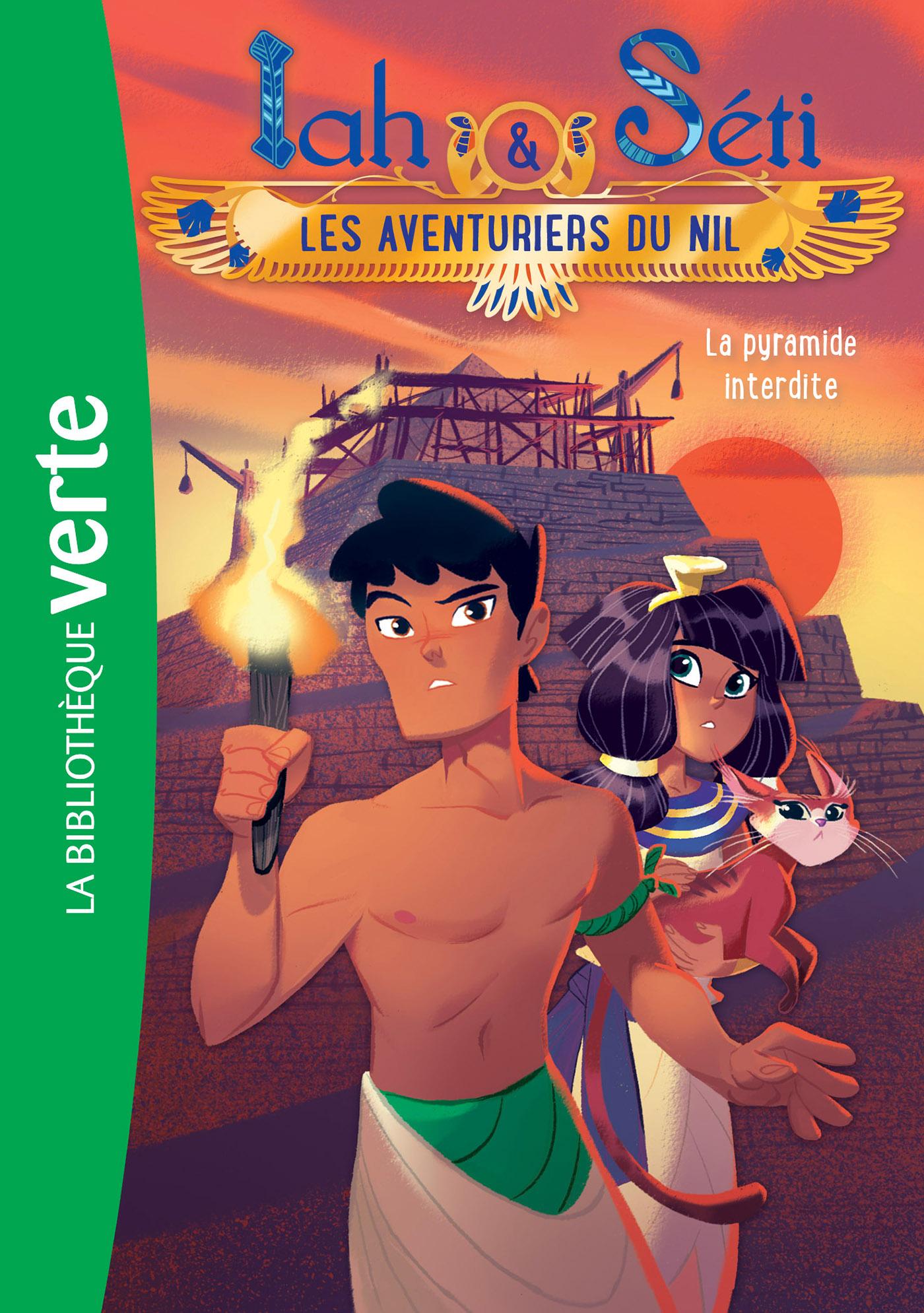 Iah et S?ti, les aventuriers du Nil 02 - La pyramide interdite