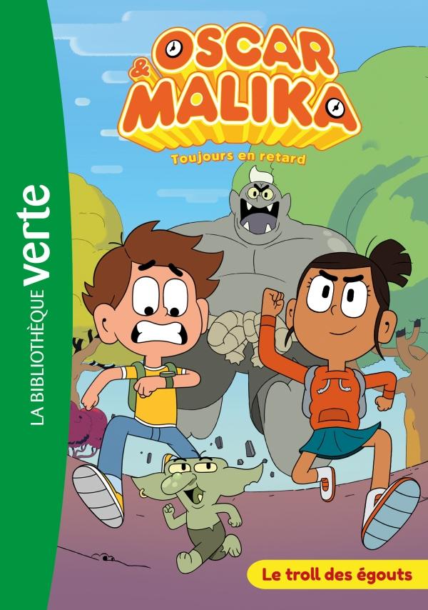 Oscar et Malika 01 - Le troll des égouts