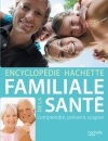 Encyclopdie Hachette familiale de la sant