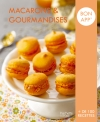 Macarons et gourmandises