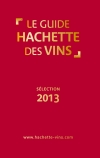 Guide Hachette des vins 2013