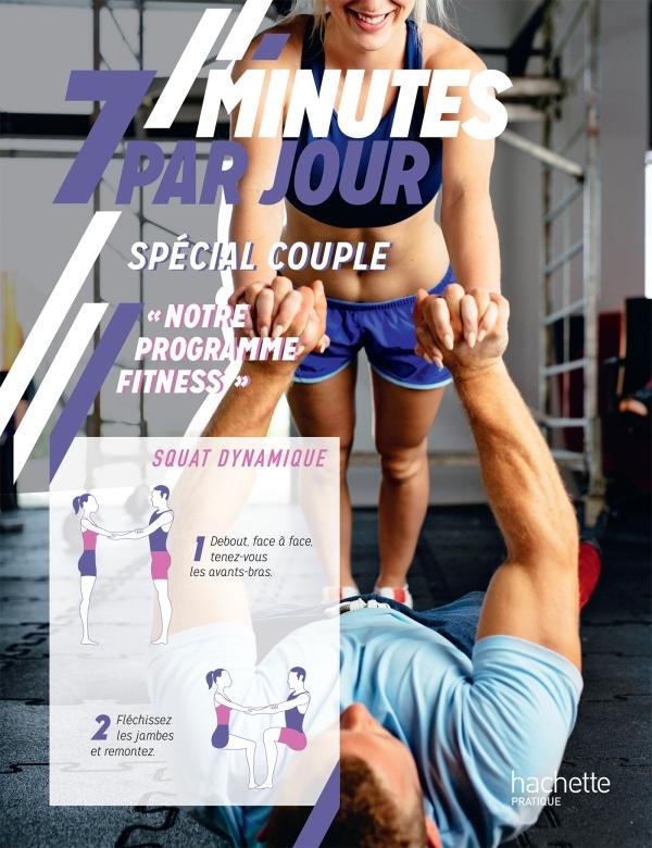 7 minutes par jour Sp?cial couple, fitness et cross-training