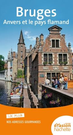 Bruges, Anvers et le pays flamand