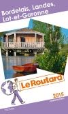 Bordelais, Landes, Lot-et-Garonne 2015